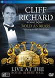 Cliff Richard - Bold As Brass - Live At The Royal A