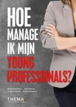 Hoe manage ik mijn young professionals?