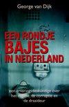 Een rondje bajes in Nederland