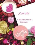 New Me. a Relationship Journal
