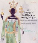 The Image of the Black in Western Art, Volume II
