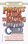 Parent's Guide to Raising a Gifted Child