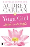 Yoga girl 1 - Lessen in de liefde