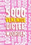 5000 venijnige dicteewoorden