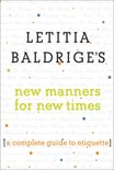 Letitia Baldrige's New Manners for New Times