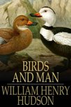 Birds and Man