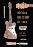 Making Masonite Guitars
