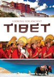 Looking For Ancient Tibet