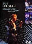 Jan Leliveld - Dit Is Mijn Leven (In Concert)