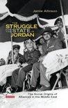The Struggle for the State in Jordan