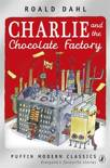Charlie and the Chocolate Factory (Puffin Modern Classic)