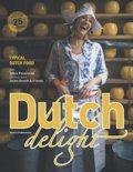 The Dutch Delight