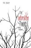 The Unbroken Twig