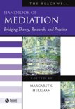 The Blackwell Handbook Of Mediation