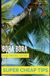 Super Cheap Bora Bora