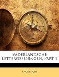 Anonymous boek Vaderlandsche Letteroefeningen, Part 1 Paperback 35376662