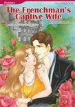 THE FRENCHMAN'S CAPTIVE WIFE (Mills & Boon Comics)