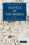 Travels in the Morea 3 Volume Set Travels in the Morea