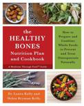 The Keep Your Bones Healthy Cookbook