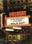 Volbeat - Sold Out 2007