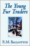 The Young Fur Traders by R.M. Ballantyne, Fiction