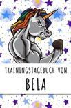 Trainingstagebuch von Bela: Personalisierter Tagesplaner f�r dein Fitness- und Krafttraining im Fitnessstudio oder Zuhause