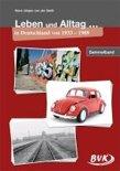 Leben und Alltag in Deutschland von 1933 bis 1989