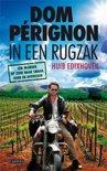 Dom Perignon in een rugzak