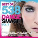 Best Of 538 Dance Smash - Volume 2