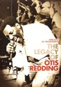 Dreams To Remember Legacy Of Otis Redding