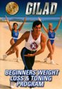 Gilad's Classic Collection Bodies in Motion Weight Loss and Toning Workout