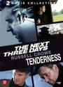 The Next Three Days / Tenderness