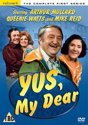 Yus, My Dear - Series 1 [1976]