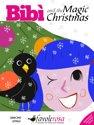 Bibi And The Magic Christmas