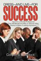 Dress-And Live-For Success