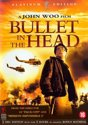 Bullet in the Head (2DVD)