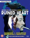 Ruined Heart: Another Love Story Between A Criminal And A Whore
