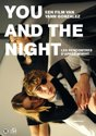 You and the Night [Les Rencontres d'Après Minuit]