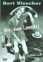 Bert Visscher: Nee, Dan Lourdes (D)