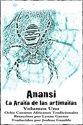 Anansi La Araña de las artimañas: Volumen Uno