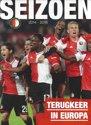 Feyenoord Seizoen 2014-2015 Turugkeer in Europa