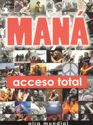 Mana - Acceso Total