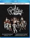 David Byrne - Ride, Rise, Roar: A Live Concert Film
