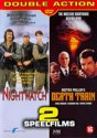 Nightwatch/Death Train