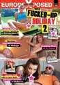 Fucked-Up Holiday 2