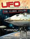 Ufo Chronicles; Aliens Arrive