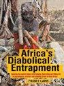 Africa's Diabolical Entrapment