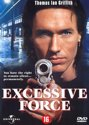 Excessive Force (D)