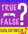 The Goldfinch - True or False?