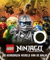 Lego Ninjago - De verborgen wereld van de Ninja